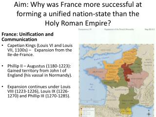 Aim: Why was France more successful at forming a unified nation-state than the Holy Roman Empire?