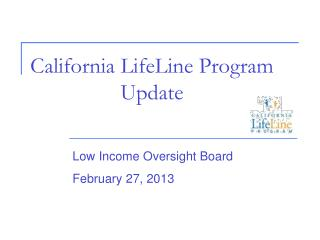 California LifeLine Program Update
