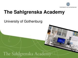 The Sahlgrenska Academy