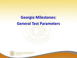 Georgia Milestones: General Test Parameters