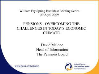 William Fry Spring Breakfast Briefing Series 29 April 2009