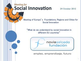 Meeting of Europe�s  Foundations, Regions and Cities for Social Innovation