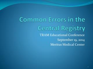 Common Errors in the Central Registry