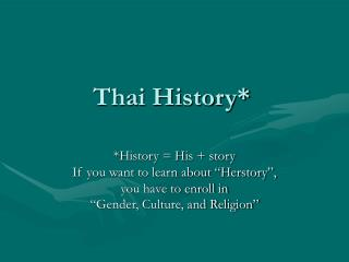 Thai History*