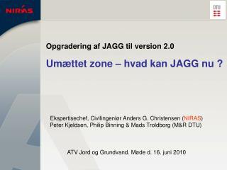Opgradering af JAGG til version 2.0 Umættet zone – hvad kan JAGG nu ?