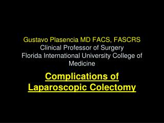 Complications of Laparoscopic Colectomy