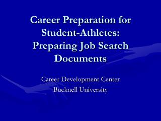 Career Preparation for Student-Athletes:  Preparing Job Search Documents