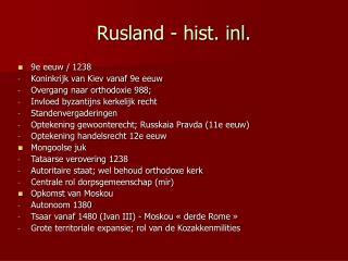 Rusland - hist. inl.