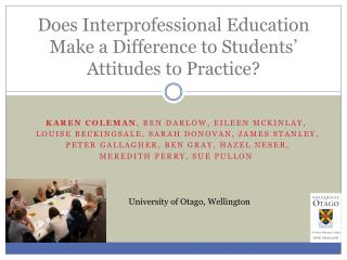 Does  Interprofessional  Education Make a Difference to Students' Attitudes to Practice?