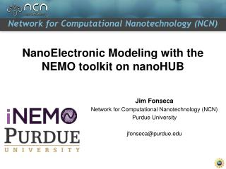 NanoElectronic  Modeling with the NEMO toolkit on  nanoHUB