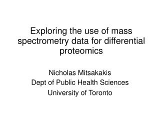 Exploring the use of mass spectrometry data for differential proteomics