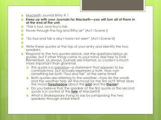 Macbeth  Journal Entry # 1