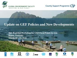 Update on GEF Policies and New Developments