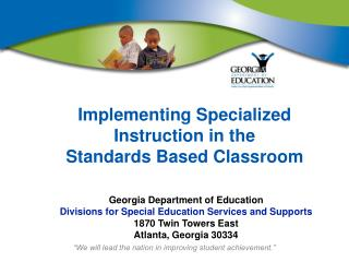 Implementing Specialized Instruction in the  Standards Based Classroom