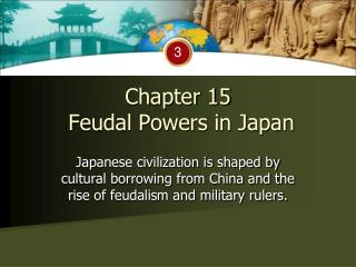 Chapter 15   Feudal Powers in Japan