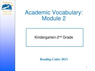 Academic Vocabulary:  Module 2