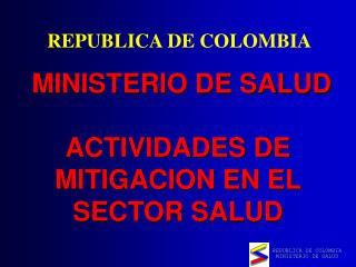 MINISTERIO DE SALUD ACTIVIDADES DE MITIGACION EN EL SECTOR SALUD