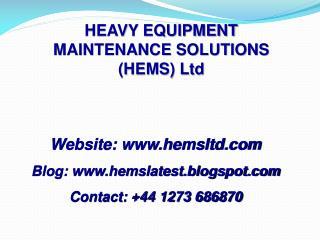 HEAVY EQUIPMENT MAINTENANCE SOLUTIONS (HEMS) Ltd