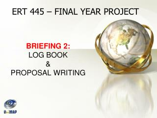 BRIEFING 2: LOG BOOK & PROPOSAL WRITING