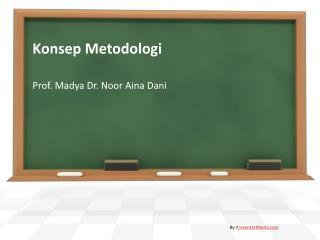 Konsep Metodologi