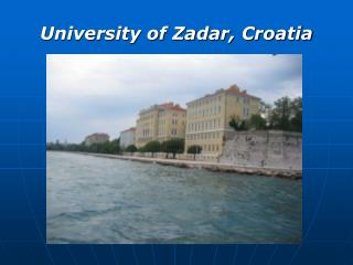 University of Zadar, Croatia