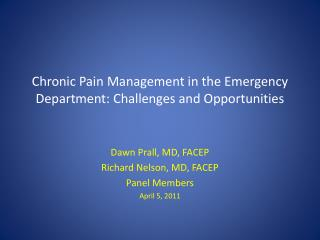 Chronic Pain Management in the Emergency Department: Challenges and Opportunities
