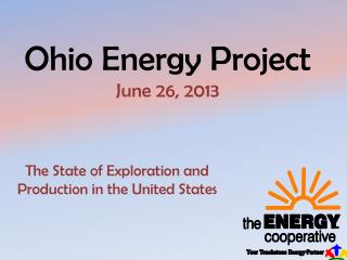 Ohio Energy Project June 26, 2013
