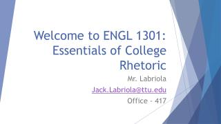 Welcome to ENGL 1301: Essentials of College Rhetoric