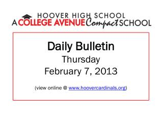 Daily Bulletin Thursday February 7, 2013 (view online @  hoovercardinals )