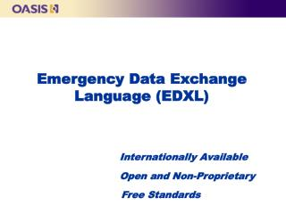 Emergency Data Exchange Language (EDXL)