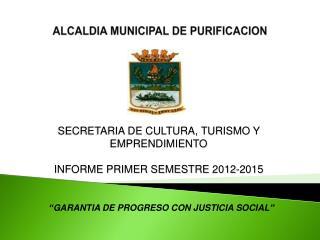 ALCALDIA MUNICIPAL DE PURIFICACION