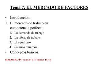 Tema 7: EL MERCADO DE FACTORES