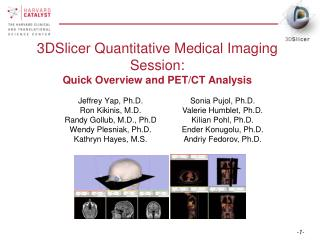 3DSlicer Quantitative Medical Imaging Session: Quick Overview and PET/CT Analysis