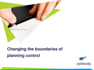 Changing the boundaries of planning control