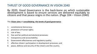 THRUST OF GOOD GOVERNANCE IN VISION 2040
