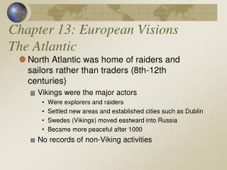 Chapter 13: European Visions The Atlantic