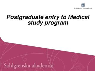 Postgraduate entry to Medical study program