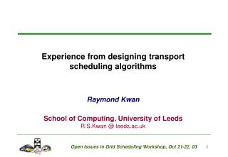 Experience from designing transport scheduling algorithms