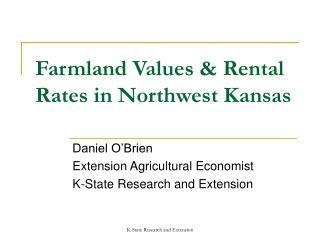 Farmland Values  Rental Rates in Northwest Kansas