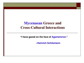 Mycenaean  Greece and  Cross-Cultural Interactions