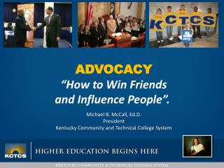 "ADVOCACY ""How  to Win Friends  and  Influence People""."