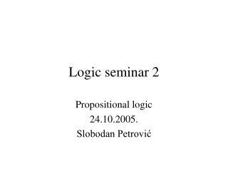 Logic seminar 2