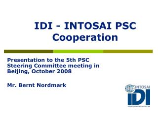 IDI - INTOSAI PSC Cooperation