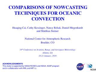 COMPARISONS OF NOWCASTING TECHNIQUES FOR OCEANIC CONVECTION