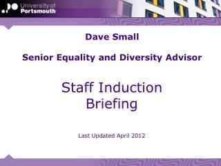 Dave Small Senior Equality and Diversity Advisor
