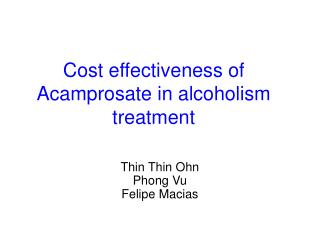 Cost effectiveness of Acamprosate in alcoholism treatment