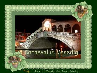 Carneval in Venedig   Andy Borg   Autoplay