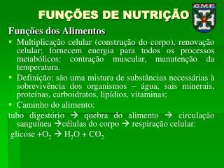 FUNÇÕES DE NUTRIÇÃO