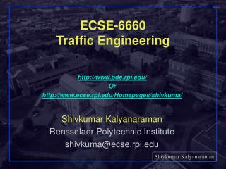 ECSE-6660 Traffic Engineering