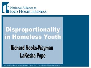 Disproportionality  in Homeless Youth